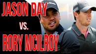 Jason Day vs. Rory Mcilroy | Power Post Up