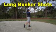 Long Bunker / Sand Shots