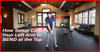 How Your Setup is Causing Your Left Arm to Bend