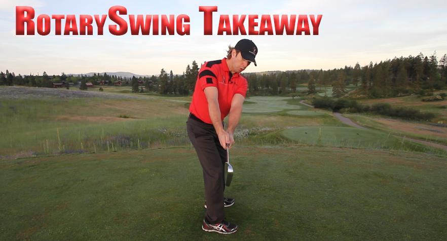 Golf Takeaway Overview Rotaryswing