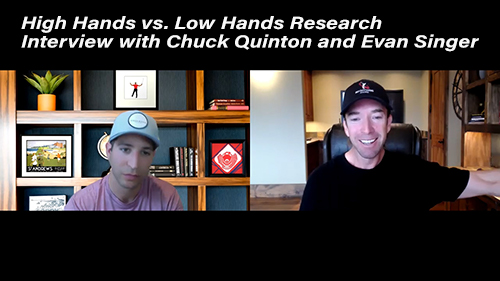Interview with Chuck Quinton - High Hands vs. Low Hands Research